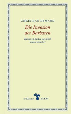 Die Invasion der Barbaren von Demand,  Christian, Hamilton,  Anne