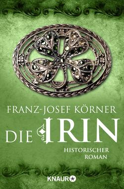 Die Irin von Körner,  Franz-Josef