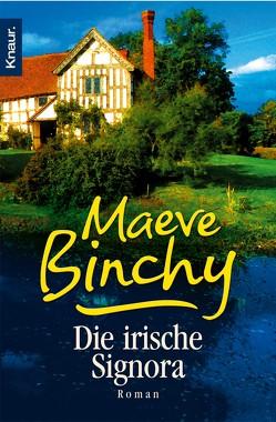 Die irische Signora von Binchy,  Maeve