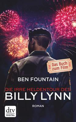 Die irre Heldentour des Billy Lynn von Biermann,  Pieke, Fountain,  Ben