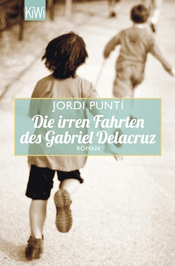 Die irren Fahrten des Gabriel Delacruz von Ebmeyer,  Michael, Punti,  Jordi