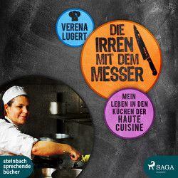 Die Irren mit dem Messer von Lugert,  Verena, Rysopp,  Beate