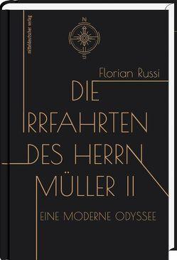Die Irrfahrten des Herrn Müller II von Russi,  Florian