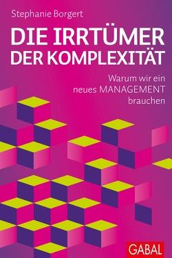 Die Irrtümer der Komplexität von Borgert,  Stephanie, Oltmann,  Carsten