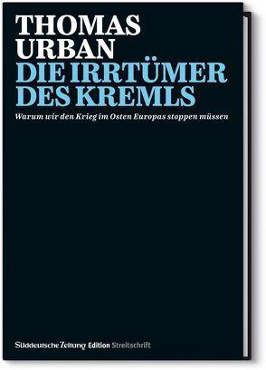 Die Irrtümer des Kremls von Urban,  Thomas
