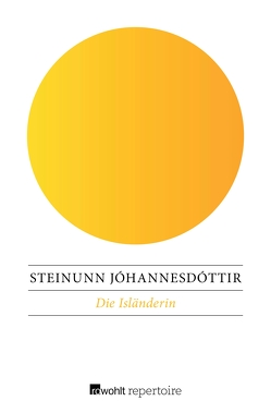 Die Isländerin von Jóhannesdóttir,  Steinunn, Lugmayr,  Helmut