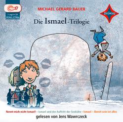 Die Ismael-Trilogie von Bauer,  Michael Gerard, Mihr,  Ute, Wawrczeck,  Jens