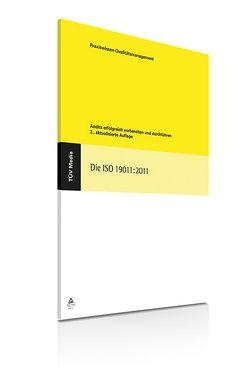 Die ISO 19011:2011 von Below,  Fritz von, Kallmeyer,  Wolfgang, Kretschmar,  Sonja C
