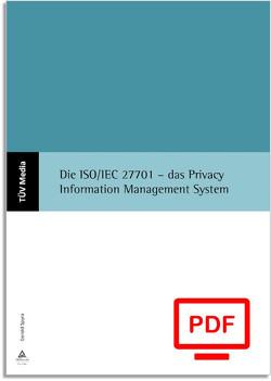 Die ISO/IEC 27701 – das Privacy Information Management System (E-Book, PDF) von Spyra,  Gerald