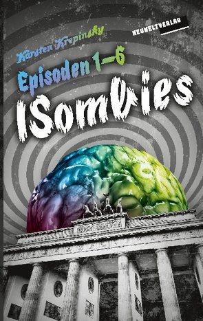 Die ISombies – Alle 6 Episoden von Krepinsky,  Karsten