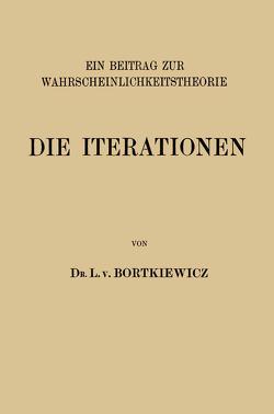 Die Iterationen von Bortkiewicz,  L. v.