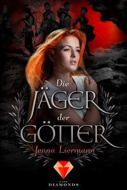 Die Jäger der Götter von Liermann,  Jenna