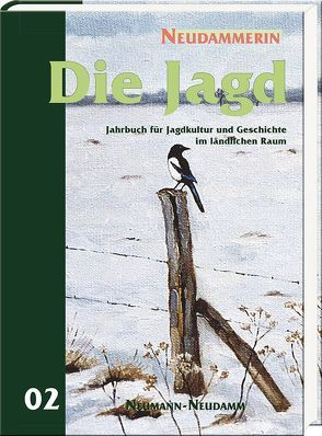 Die Jagd 02 von Verlag Neumann-Neudamm