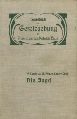 Die Jagd von Grais,  Hue de, Schultz,  W., Seherr-Thoß,  G.