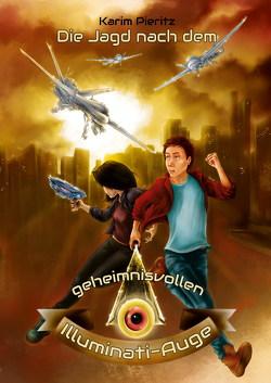 Die Jagd nach dem geheimnisvollen Illuminati-Auge von Krutyholowa-Richter,  Sonja, Pieritz,  Karim
