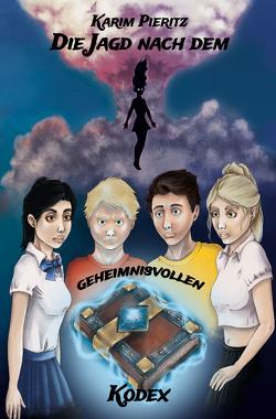Die Jagd nach dem geheimnisvollen Kodex (Jugendbuch ab 13 Jahre) von Krutyholowa-Richter,  Sonja, Pieritz,  Karim
