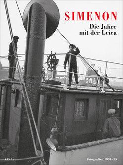 Die Jahre mit der Leica von Boyd,  William, Simenon,  Georges