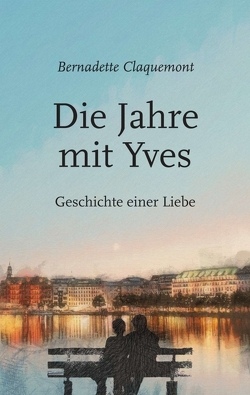 Die Jahre mit Yves von Claquemont,  Bernadette