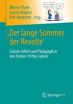 'Der lange Sommer der Revolte' von Stederoth,  Dirk, Thole,  Werner, Wagner,  Leonie