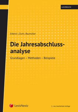 Die Jahresabschlussanalyse von Baumüller,  Josef, Grbenic,  Stefan O., Zunk,  Bernd M.