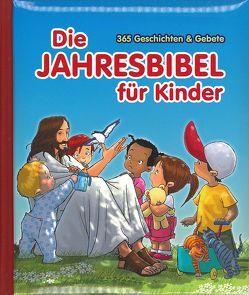 Die Jahresbibel für Kinder von Alex,  L.M., Clark,  Anne K., Lichtzeichen Verlag, Mazali,  Gustavo