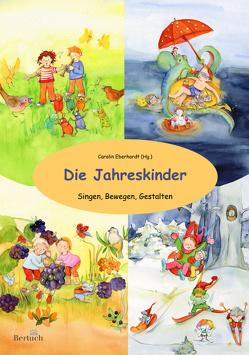 Die Jahreskinder von Eberhardt,  Carolin