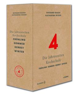 Die Jahreszeiten-Kochschule (Komplett-Set) von Rauch,  Richard, Seiser,  Katharina