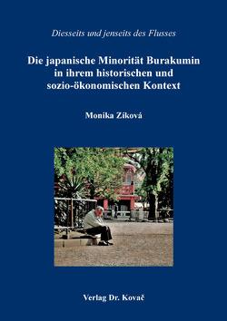 Die japanische Minorität Burakumin in ihrem historischen und sozio-ökonomischen Kontext von Zíková,  Monika