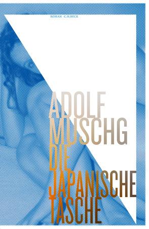 Die Japanische Tasche von Muschg,  Adolf