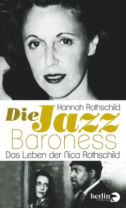 Die Jazz-Baroness von Kober,  Hainer, Rothschild,  Hannah
