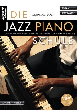 Die Jazz-Piano-Schule von Gundlach,  Michael