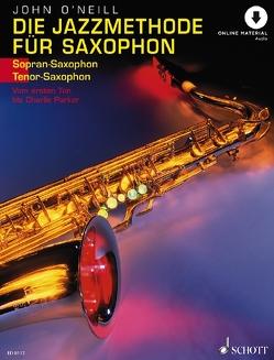 Die Jazzmethode für Saxophon von O'Neill,  John