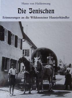 Die Jenischen von Dr. von Haldenwang,  Hasso