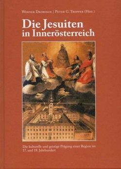 Die Jesuiten in Innerösterreich von Drobesch,  Werner, Tropper,  Peter G