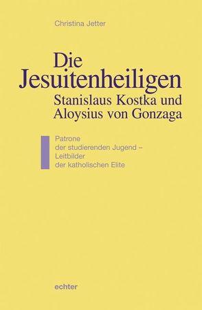 Die Jesuitenheiligen Stanislaus Kostka und Aloysius von Gonzaga von Jetter,  Christina