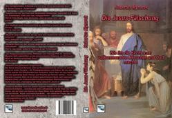 Die Jesus-Fälschung von Mynarek,  Hubertus