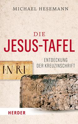 Die Jesus-Tafel von Hesemann,  Michael, Thiede,  Carsten Peter