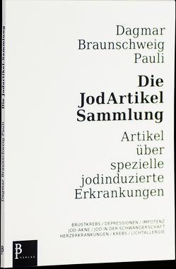 Die Jodartikel-Sammlung von Braunschweig-Pauli,  Dagmar