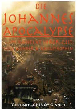 die Johannes-Apocalypse im Kontext ihrer Zeit von ginner,  gerhart