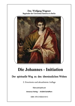 Die Johannes – Initiation von Wegener,  Doz. Wolfgang