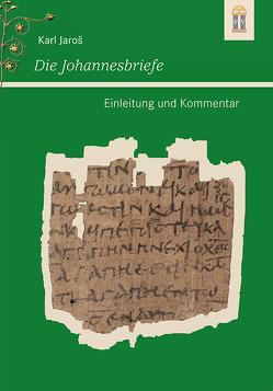 Die Johannesbriefe von Jaros,  Karl