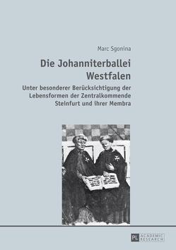 Die Johanniterballei Westfalen von Sgonina,  Marc