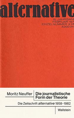 Die journalistische Form der Theorie von Neuffer,  Moritz