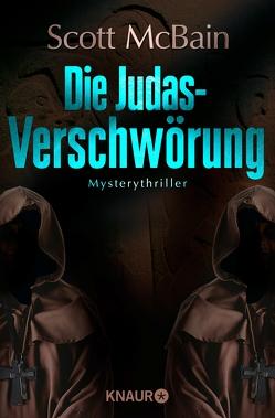 Die Judas-Verschwörung von Benthack,  Michael, McBain,  Scott