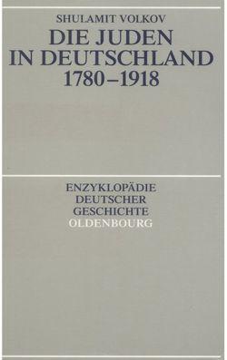 Die Juden in Deutschland 1780-1918 von Volkov,  Shulamit