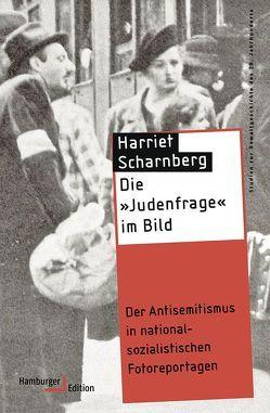 Die »Judenfrage« im Bild von Scharnberg,  Harriet