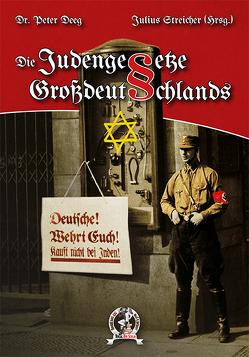 Die Judengesetze Großdeutschands von Deeg,  Dr. Peter