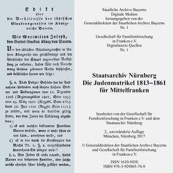 Die Judenmatrikel 1813-1861 für Mittelfranken von Gesellschaft für Familienforschung in Franken