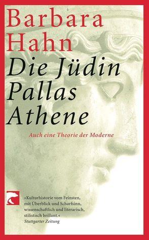 Die Jüdin Pallas Athene von Hahn,  Barbara