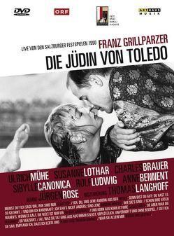 Die Jüdin von Toledo von Bennent,  Anne, Grillparzer,  Franz, Langhoff,  Thomas, Lothar,  Susanne, Mühe,  Ulrich